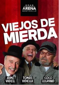 """""""VIEJOS DE MIERDA"""" REGRESA A GRAN ARENA MONTICELLO"""""""