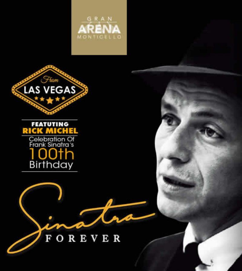 SINATRA FOREVER  CELEBRATION OF FRANK SINATRA 100TH BIRTHDAY